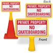 Private Property No Skateboarding ConeBoss Sign