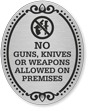 No Guns Knives Weapons Allowed DiamondPlate Door Sign