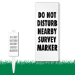 Do Not Disturb Nearby Survey Marker EasyStake Sign