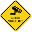 24 Hour Surveillance Diamond Caution Sign