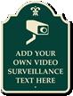 Custom Video Surveillance Palladio Sign With Motif