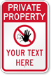 Add Your Custom Text Here Private Property Sign
