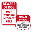 Add Your Warning Message Here Custom Beware Of Dog Sign