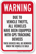 All Vehicles Equipped With GPS Tracking Warning Sign