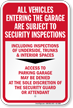 All Vehicles Subject To Security Inspections Sign