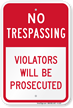 No Trespassing Violators Prosecuted Sign (Red Split)