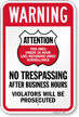 Attention No Trespassing After Business Hours Sign