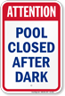 Attention Pool Closed After Dark Sign