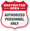 Authorized Personnel Only Restricted Area Shield Sign