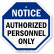 Notice: Authorized Personnel only sign
