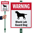 Warning Black Lab Guard Dog LawnBoss™ Signs