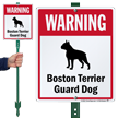 Warning Boston Terrier Guard Dog LawnBoss™ Signs