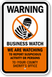 Custom Warning, Business Watch Sign