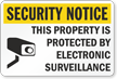 Security Notice Electronic Surveillance Sign
