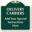 Custom Delivery Carriers Signature Sign