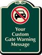 Custom Gate Warning Message Signature Sign