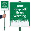 Custom Warning Keep Off Grass LawnBoss Sign