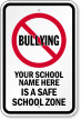 Personalized No Bullies School Sign