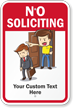 No Soliciting, Your Custom Text Here