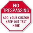 Custom No Trespassing Octagon Sign