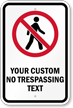 Custom No Trespassing Text Graphic Sign