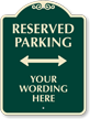 Custom Signature Reserved Parking Arrow Sign