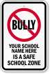 Custom No Bullying Sign
