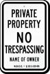 Custom Private Property Sign North Dakota