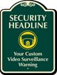Custom Video Surveillance SignatureSign