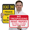 Dead End No Trespassing Private Property Sign
