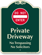 Do Not Enter, Private Driveway Signature Sign