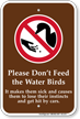 Do Not Feed Water Birds Sign