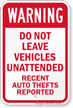Do Not Leave Vehicles Unattended Warning Sign