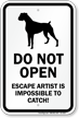 Do Not Open Dog Gate Sign