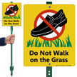 Do Not Walk On Grass Lawnboss Sign