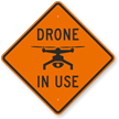 Drone In Use Sign