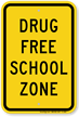 Drug Free School Sign