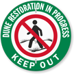Dune Restoration In Progress Keep Out Sign