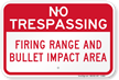 Firing Range And Bullet Impact Area Sign
