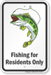 Fishing for Residents Only Sign