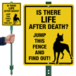 Funny Dog Warning LawnBoss Sign