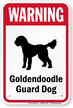 Warning Golden Doodle Guard Dog Guard Dog Sign
