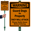 Warning, Guard Dogs On Property LawnBoss™ Signs