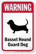 Warning Basset Hound Guard Dog Guard Dog Sign