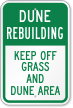 Keep Off Grass And Dune Sign