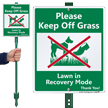 Lawn In Recovery Mode Keep Off LawnBoss Sign