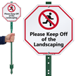 Keep Off Of The Landscaping LawnBoss Sign