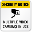 Multiple Video Cameras In Use Surveillance Sign