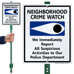 Neighborhood Crime LawnBoss Sign