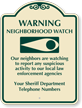 Warning Neighborhood Custom Sign